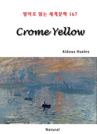 Crome Yellow (영어로 읽는 세계문학 167)