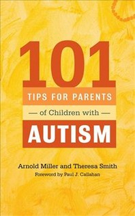 [해외]101 Tips for Parents of Children with Autism (Paperback)