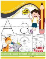 Alphabet Tracing Letters Workbook Handwriting Practice Workbook For Kids