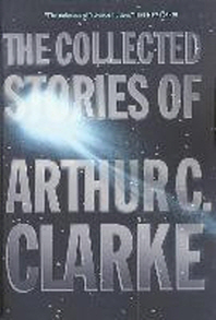 [해외]The Collected Stories of Arthur C. Clarke (Paperback)