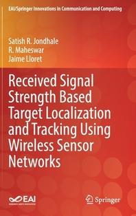 [해외]Received Signal Strength Based Target Localization and Tracking Using Wireless Sensor Networks