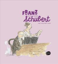Franz Schubert [With CD (Audio)]