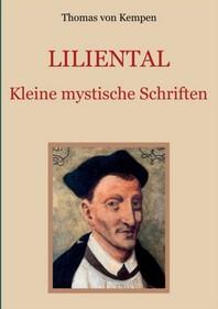 Liliental - Kleine mystische Schriften