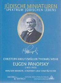 Eugen Panofsky (1855-1922). Berliner Bankier, Stadtrat und Stadt?ltester