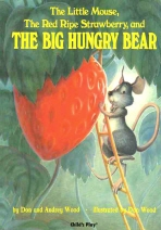 THE LITTLE MOUSE THE RED RIPE STRAWBERRY AND THE BIG HUNGRY BEAR(CD1장포함)(MLL STEP 1)