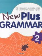 NEW PLUS GRAMMAR. 2