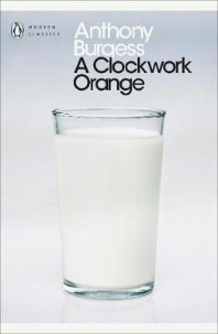 A Clockwork Orange (Penguin Modern Classics)