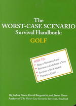 Worst Case Scenario Survival Handbook : Golf