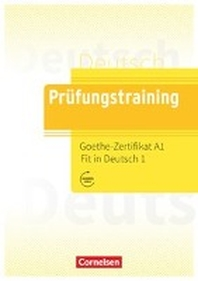 [해외]Pruefungstraining DaF. Goethe-Zertifikat A1: Fit in Deutsch 1 - ?bungsbuch