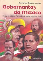 Gobernantes de Mexico = Mexican Rulers