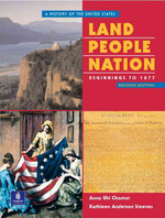 LAND PEOPLE NATION: BEGINNINGS TO 1877(SECOND EDITION)
