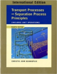 Transport Processes & Separation Process Principles