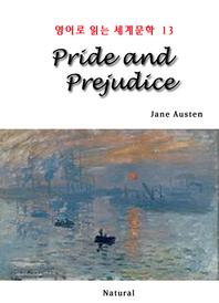 Pride and Prejudice (영어로 읽는 세계문학 13)