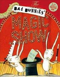 Bad Bunnies' Magic Show