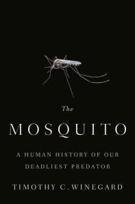 [해외]The Mosquito: A Human History of Our Deadliest Predator