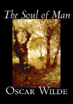 The Soul of Man by Oscar Wilde, Fiction, Literary