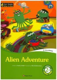 Alien Adventure(CD1장포함)(Smart Readers Wise & Wide Level 2-1)