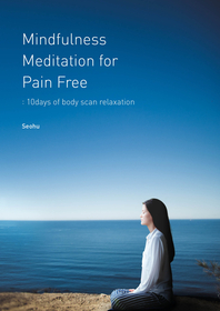 Mindfulness Meditation for Pain Free