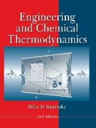 Engineering and Chemical Thermodynamics (Revised)