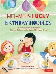 [해외]Mei-Mei's Lucky Birthday Noodles (Hardcover)