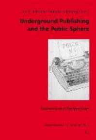 Underground Publishing and the Public Sphere
