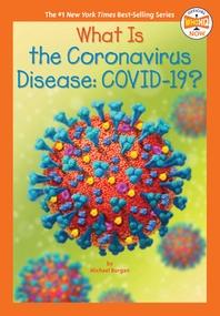 [해외]What Is the Coronavirus Disease Covid-19?