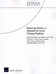 Reducing Attrition in Selected Air Force Training Pipelines