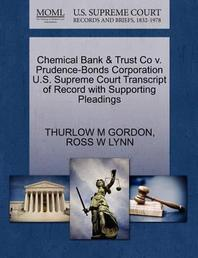 Chemical Bank & Trust Co V. Prudence-Bonds Corporation U.S. Supreme Court Transcript of Record with Supporting Pleadings
