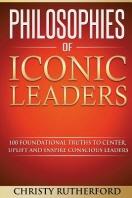 Philosophies of Iconic Leaders