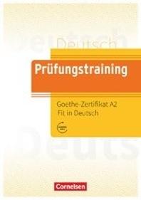 [해외]Pruefungstraining DaF. Goethe-Zertifikat A2: Fit in Deutsch - ?bungsbuch