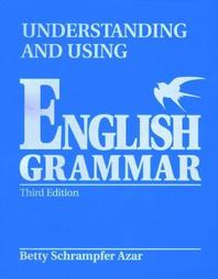 Understanding and Using English Grammer 3/E