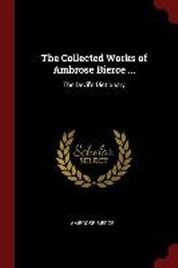 [해외]The Collected Works of Ambrose Bierce ... (Paperback)