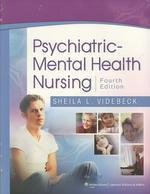 Psychiatric Mental Health Nursing 4e, and Lippincott's Vidoe Guide to Psychiatric Mental Health Nursing Assessment