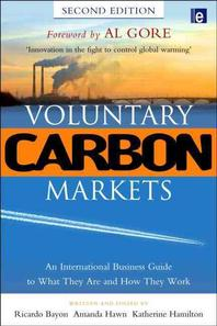 Voluntary Carbon Markets, 2/e : An International Business Guide to What They Are and How They Work