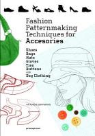 [해외]Fashion Patternmaking Techniques for Accessories