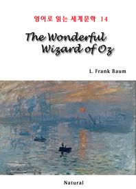 The Wonderful Wizard of Oz (영어로 읽는 세계문학 14)
