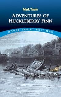 Adventures of Huckleberry Finn(Dove Thrift Editions), *N/E