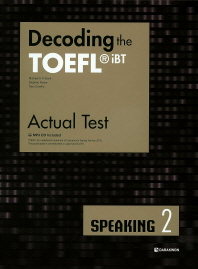 Decoding the TOEFL iBT Actual Test Speaking. 2