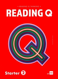 Reading Q Starter. 2(Reading is Thinking)