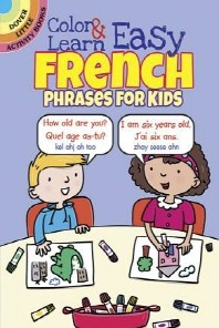 [해외]Color & Learn Easy French Phrases for Kids