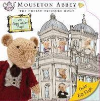 Mouseton Abbey Lift The Flap Book