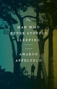 [해외]The Man Who Never Stopped Sleeping (Paperback)