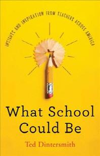 [해외]What School Could Be (Hardcover)