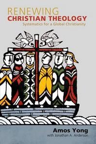 Renewing Christian Theology