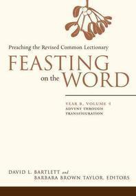 [해외]Feasting on the Word (Paperback)
