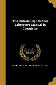 [해외]The Ontario High School Laboratory Manual in Chemistry (Paperback)