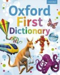 First Dictionary: Oxford First Dictionary 2011