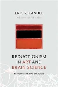 [해외]Reductionism in Art and Brain Science