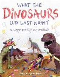 [해외]What the Dinosaurs Did Last Night
