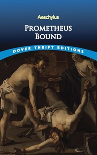 Prometheus Bound(Dover Thrift Editions)